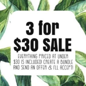 3 for $30 sale!